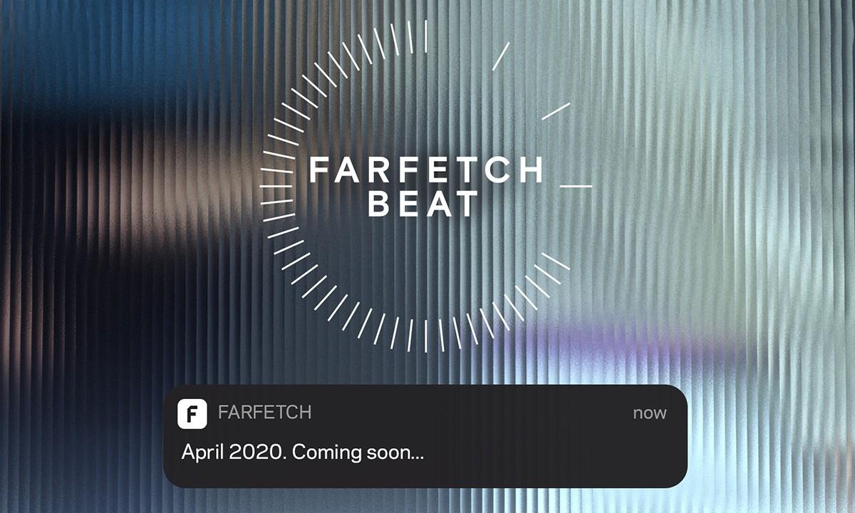 Farfetch BEAT, the future of drops